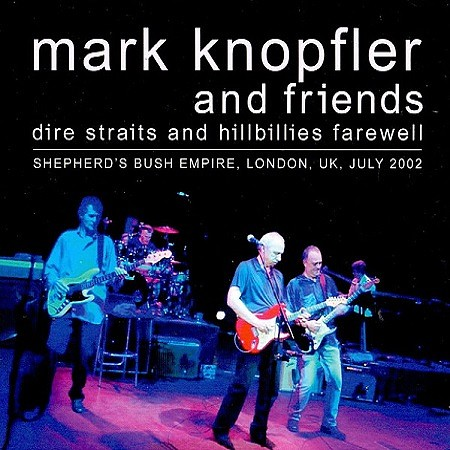 Mark Knopfler And Friends – Dire Straits And Hillbillies Farewell (2018) mp3 - 320kbps