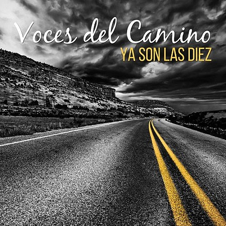 Voces del Camino - Ya Son Las Diez (2018) mp3 - 320kbps