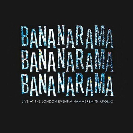 Bananarama – Live at the London Eventim Hammersmith Apollo (2018) mp3 - 320kbps