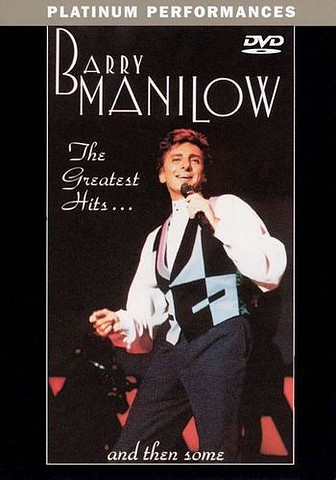 Barry Manilow: The Greatest Hits… and Then Some [DVD5]
