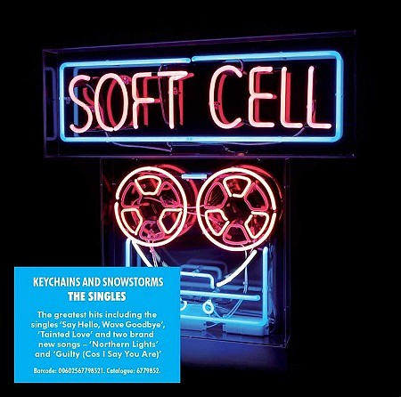Soft Cell - The singles - Keychains & snowstorms (2018) mp3 - 320kbps