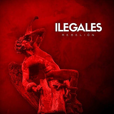 Ilegales – Rebelión (2018) mp3 - 320kbps