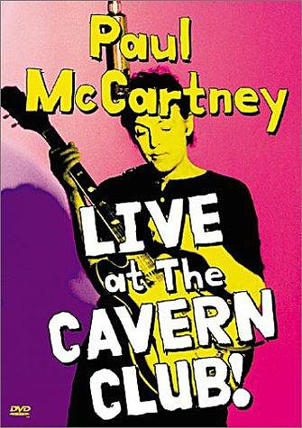 Paul McCartney: Live at the Cavern Club [DVD 5]