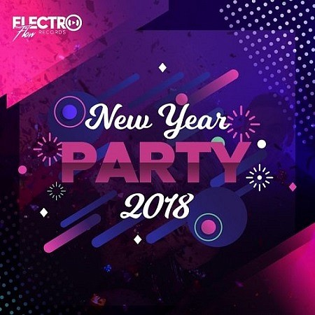 V.A. New Year Party 2018 mp3 - 320kbps