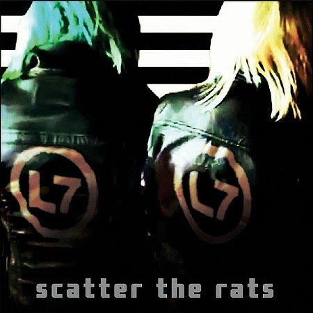 L7 - Scatter the Rats (2019) mp3 - 320kbps