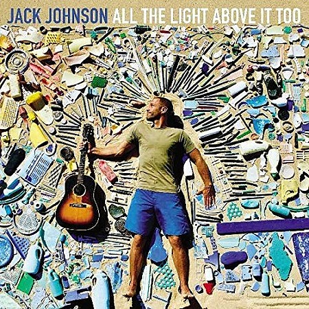 Jack Johnson – All The Light Above It Too (2017)