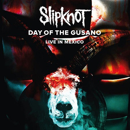 Slipknot - Day of the Gusano (Live) (2017) mp3 - 320kbps