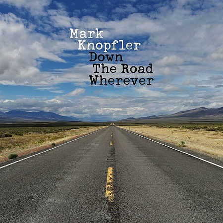Mark Knopfler - Down The Road Wherever (Deluxe) (2018) mp3 - 320kbps