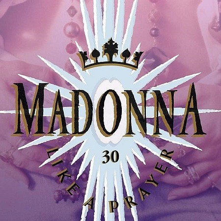 Madonna – Like A Prayer (30th Anniversary) (2019) mp3 - 320kbps