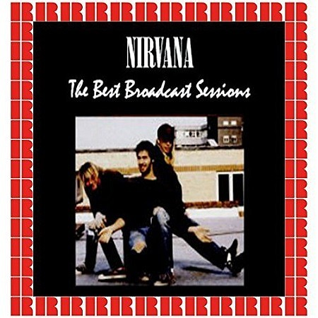 Nirvana - The Best Broadcast Sessions (HD Remastered Edition) (2018) mp3 - 320kbps