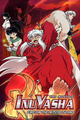 Inuyasha the Movie: Fire on the Mystic Island [DVD 5]