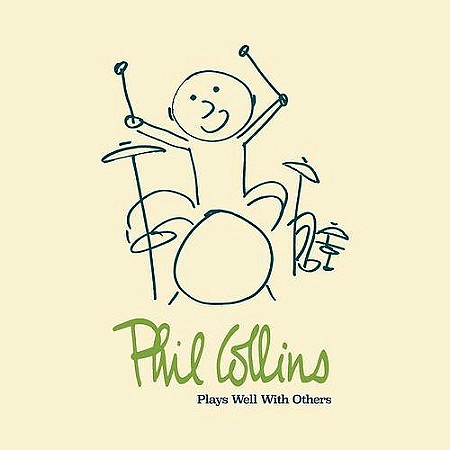Phil Collins - Plays Well With Others (2018) mp3 - 320kbps