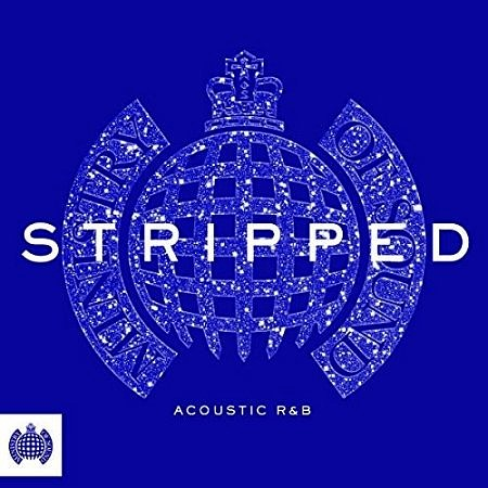 Ministry Of Sound – Stripped: Acoustic R&B (2017) mp3 - 320kbps
