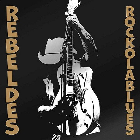 descargar Los Rebeldes - Rock ola blues (2019) mp3 - 320kbps gratis