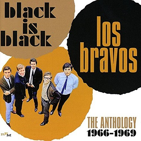 Los Bravos – Black Is Black: The Anthology 1966-1969 (2017)