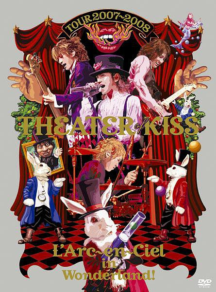 L'Arc~en~Ciel – Theater of Kiss [DVD 5]