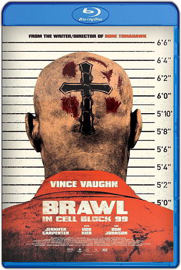 Brawl in Cell Block 99 (2017) HD [1080p y 720p Latino] [Varios Hosts]