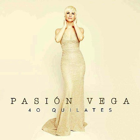 Pasión Vega – 40 quilates (2017) mp3 - 320kbps