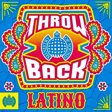 Ministry of Sound - Throwback Latino (2017) mp3 - 288kbps
