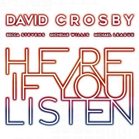 David Crosby - Here If You Listen (2018) mp3 - 320kbps