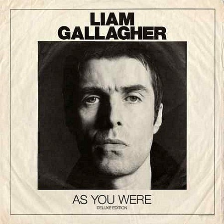 Liam Gallagher – As You Were (Deluxe Edition) (2017) mp3 - 282kbps