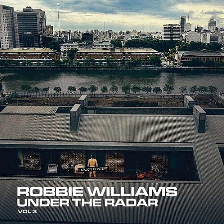 descargar Robbie Williams - Under The Radar Vol.3 (2019) mp3 - 320kbps gratis
